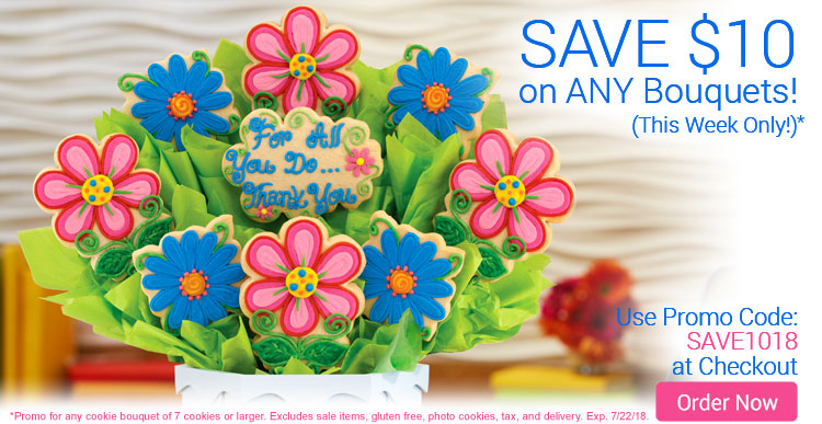 $10 Off Any Cookie Bouquets!