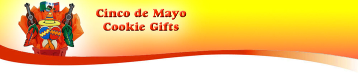 CINCO DE MAYO COOKIE GIFTS