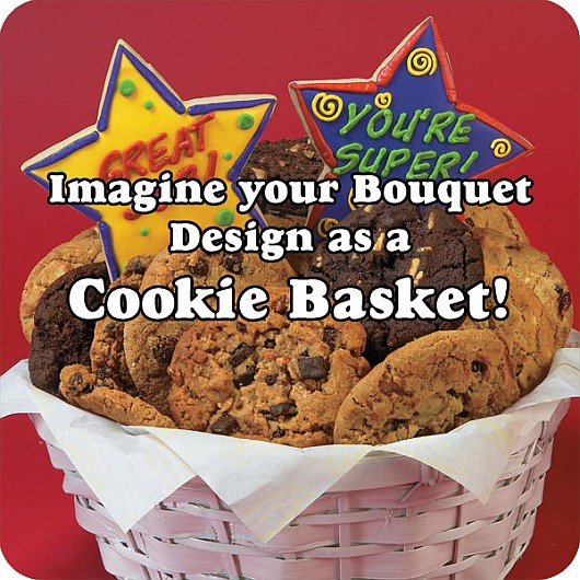Diagnosis: You're Great Cookie Basket